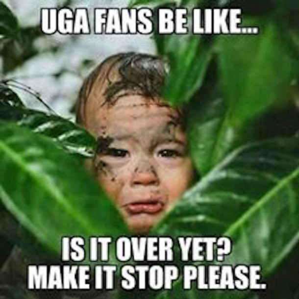 UGA Fans is it over MEME
